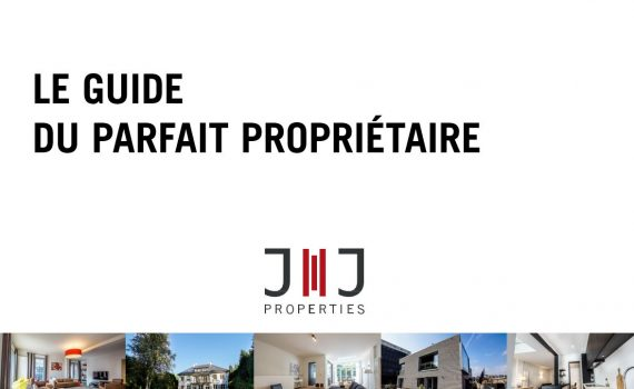 le guide du parfait propriétaire - j&j properties